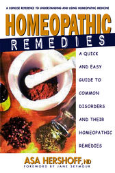 Homeopathic Remedies by Asa Hershoff