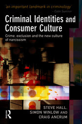 Criminal Identities and Consumer Culture by Steve Hall