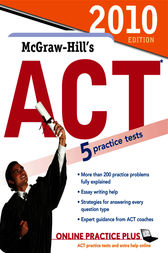 McGraw-Hill's ACT, 2010 Edition by Steven W. Dulan