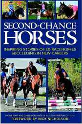 Second-Chance Horses by Staff and Correspondents of Blood-Horse Publications