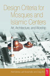 Design Criteria for Mosques and Islamic Centres by Akel Kahera