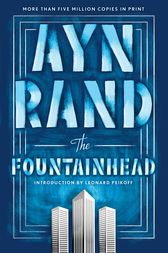 The Fountainhead by Ayn Rand