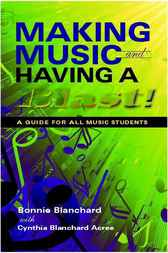 Making Music and Having a Blast! by Bonnie Blanchard