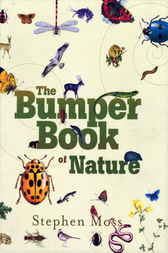 The Bumper Book of Nature by Stephen Moss