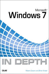 Microsoft Windows 7 In Depth by Robert Cowart