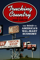 Trucking Country by Shane Hamilton