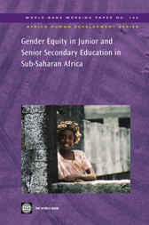 Gender Equity in Junior and Senior Secondary Education in Sub-Saharan Africa by World Bank