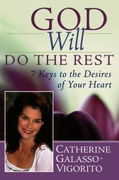 God Will Do the Rest by Catherine Galasso-Vigorito