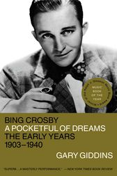 Bing Crosby by Gary Giddins
