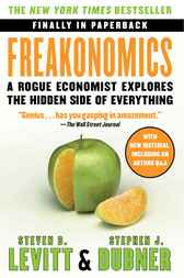 Freakonomics Rev Ed by Steven D. Levitt