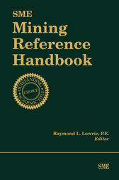 SME Mining Reference Handbook by Raymond L. Lowrie