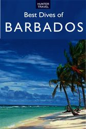 Best Dives of Barbados by Joyce Huber