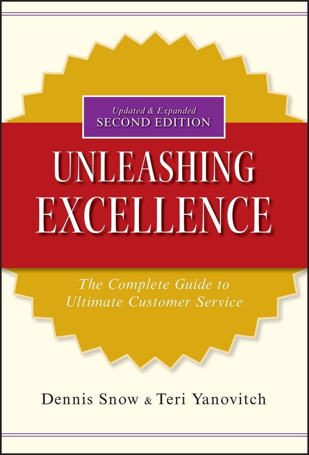 Download Ebook Unleashing Excellence (2nd ed.) by Dennis Snow Pdf