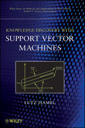 Knowledge Discovery with Support Vector Machines by Lutz H. Hamel