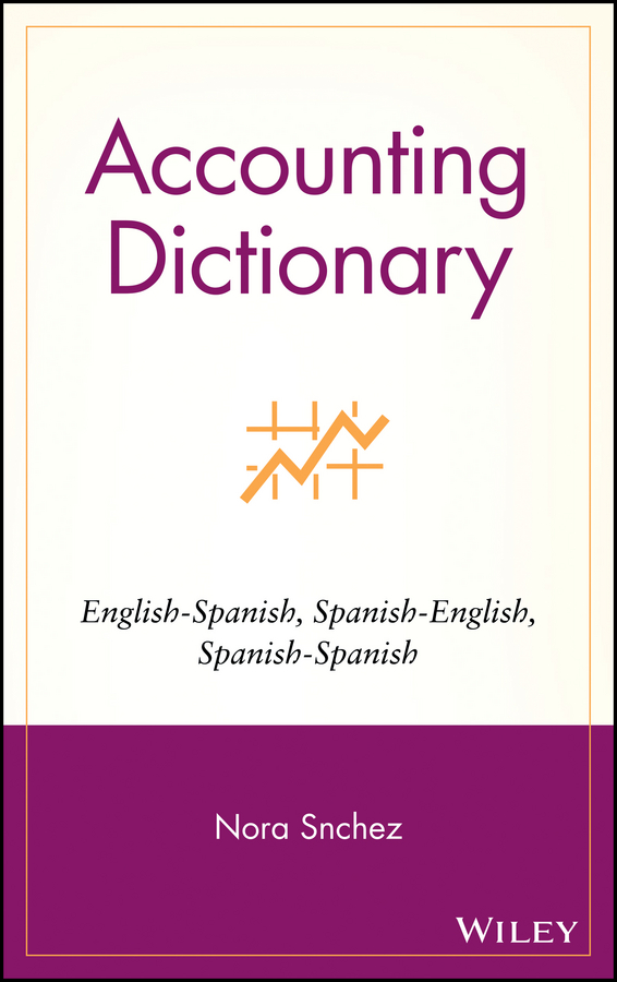 Download Ebook Accounting Dictionary by Nora Sánchez Pdf
