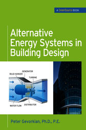 Alternative Energy Systems in Building Design (GreenSource Books) by Peter Gevorkian