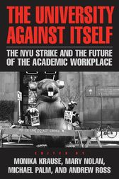 The University Against Itself by Monika Krause