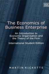 The Economics of Business Enterprise by Martin Ricketts