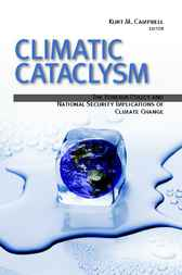 Climatic Cataclysm by Kurt M. Campbell