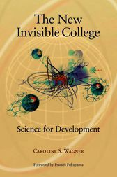 The New Invisible College by Caroline S. Wagner