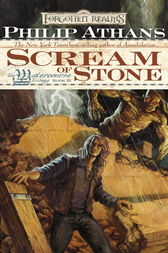 Scream of Stone by Philip Athans
