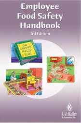 Employee Food Safety Handbook by J. J. Keller
