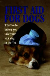 First Aid for Dogs by Justin Wimpole