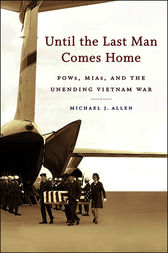 Until the Last Man Comes Home by Michael J. Allen