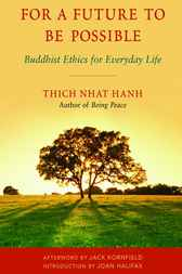 For a Future to Be Possible by Thich Nhat Hanh