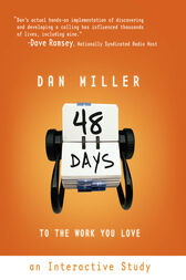 48 Days to the Work You Love: An Interactive Study by Dan Miller