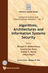 Algorithms, Architectures and Information Systems Security by Bhargab B Bhattacharya
