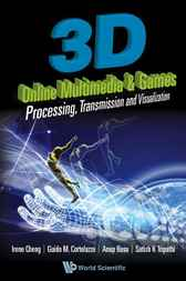 3D Online Multimedia and Games by Irene Cheng