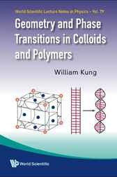 Geometry and Phase Transitions in Colloids and Polymers by William Kung