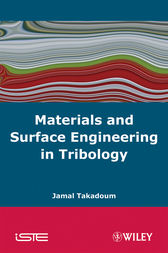 Materials and Surface Engineering in Tribology by Jamal Takadoum