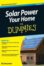 Solar Power Your Home For Dummies by Rik DeGunther
