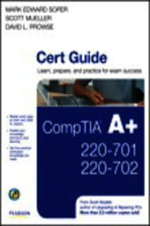CompTIA A+ 220-701 and 220-702 Cert Guide by Mark Edward Soper