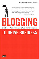 Blogging to Drive Business by Eric Butow