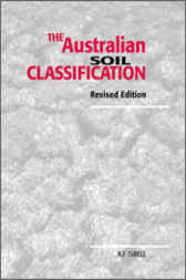 The Australian Soil Classification by Raymond Isbell