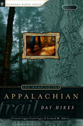 The Best of the Appalachian Trail: Day Hikes by Victoria Logue