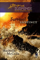 Survival Instinct by Rachelle McCalla