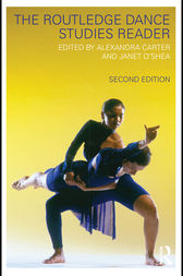 The Routledge Dance Studies Reader by Jens Giersdorf
