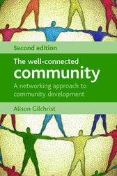 The Well-Connected Community by Alison Gilchrist