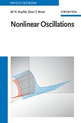 Nonlinear Oscillations by Ali H. Nayfeh