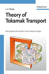 Theory of Tokamak Transport by Leslie Colin Woods