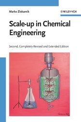 Scale-up in Chemical Engineering by Marko Zlokarnik