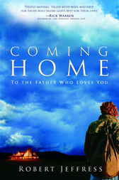 Coming Home by Robert Jeffress