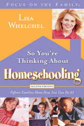 So You're Thinking about Homeschooling by Lisa Whelchel