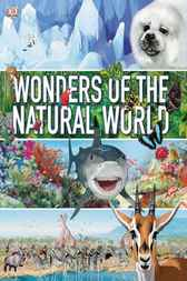 Wonders of the Natural World by David Burnie