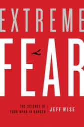 Extreme Fear by Jeff Wise