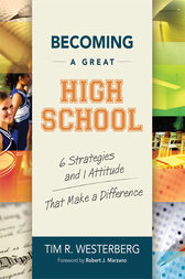 Becoming a Great High School by Tim R. Westerberg